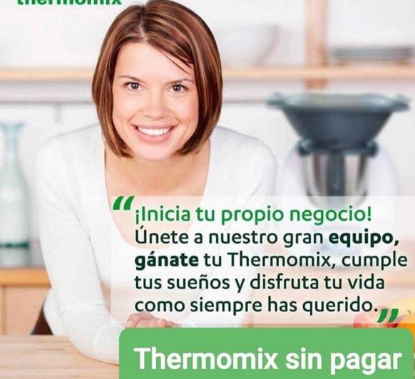 Quieres ser parte de mi equipo y CONSEGUIR TU Thermomix® GRATIS?