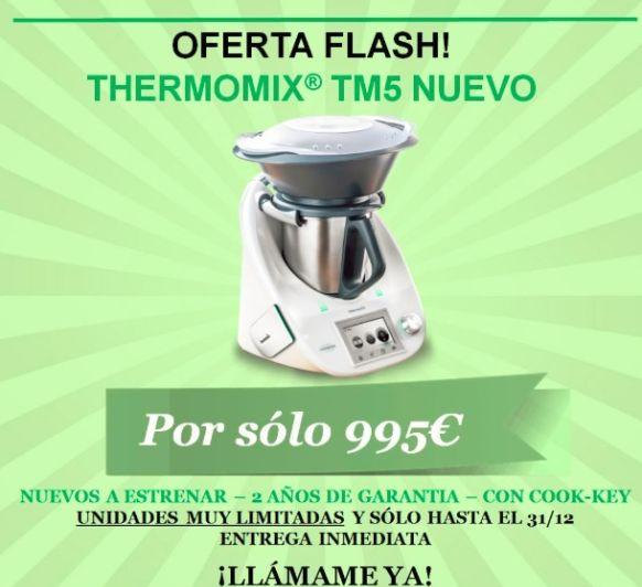 OPORTUNITAT FLASH Thermomix® TM5 - OPORTUNIDAD FLASH Thermomix® TM5